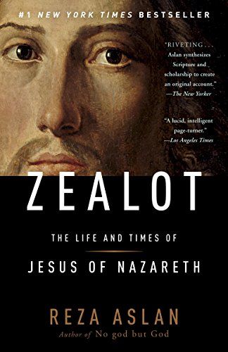 Zealot: The Life and Times of Jesus of Nazareth cover