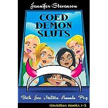 Coed Demon Sluts: Omnibus: Coed Demon Sluts: books 1-5
