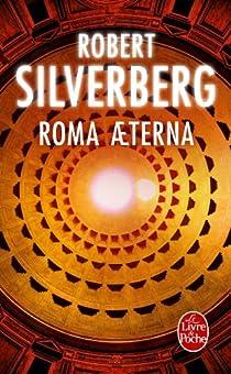 Roma Aeterna par Silverberg