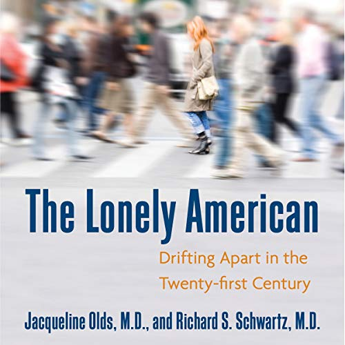 The Lonely American: Drifting Apart in the Twenty-First ()