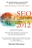 SEO Secrets For 2012, Michael Monahan, 0985100001
