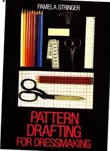 Pattern Drafting for Dressmaking by Pamela C. Stringer (1992-05-03)