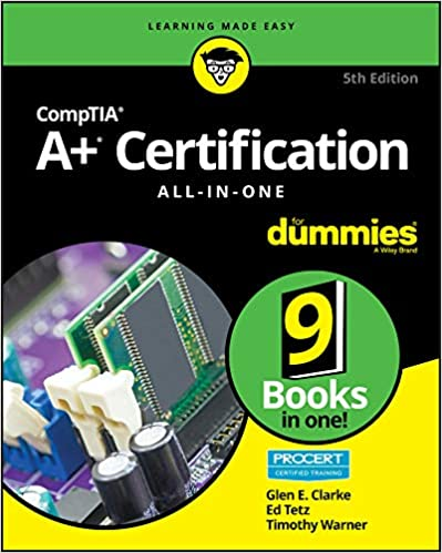 Comptia A Certification All In One For Dummies For Dummies