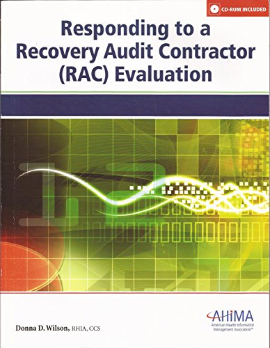 Responding to a Recovery Audit Contractor (Rac) Evaluation