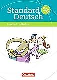 Standard Deutsch: 5./6. Schuljahr - Märchen: Leseheft mit Lösungen