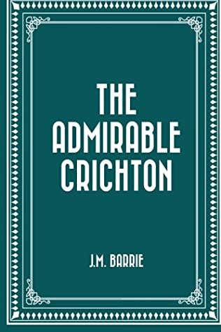 book cover of The Admirable Crichton