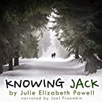 Knowing Jack | Julie Elizabeth Powell