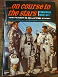 On Course to the Stars; the Roger B. Chaffee Story