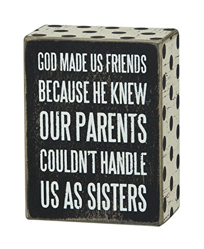 Primitives by Kathy Box Sign, 4-Inch by 3-Inch, God Made Us