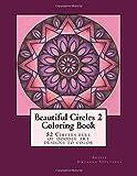 Beautiful Circles 2: 52 Circles full of doodle art designs to color