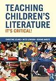 Teaching Children's Literature, Christine Leland and Mitzi  Lewison, 0415508681