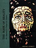 img - for Mask of Reality: An Approach to Design for Theatre by Irene Corey (1968-06-01) book / textbook / text book
