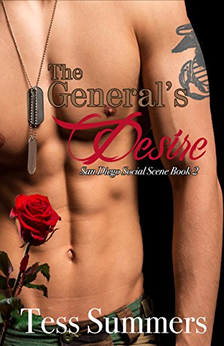 The General's Desire: San Diego Social Scene Book 2 by [Summers, Tess]