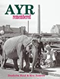 img - for Ayr Remembered book / textbook / text book