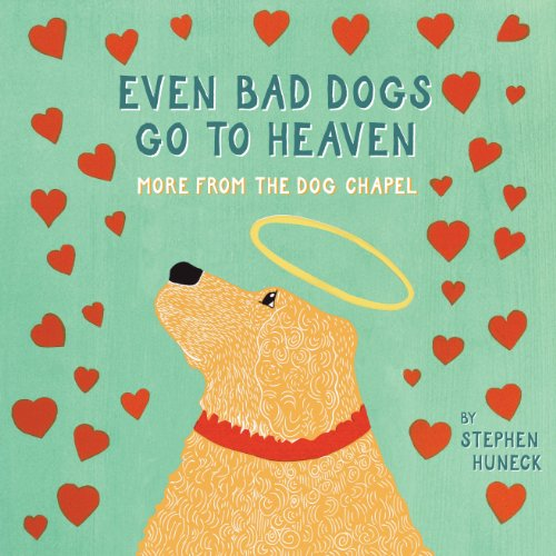 even bad dogs go to heaven more from the dog chapel 感想 読書メーター