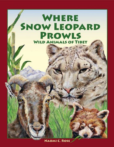Where Snow Leopard Prowls: Wild Animals of Tibet PDF