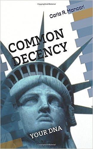 COMMON DECENCY: YOUR DNA: Carla R  Mancari: 9781717744715: Amazon