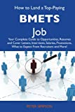 How to Land a Top-Paying Bmets Job, Peter Simpson, 1486101909