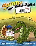Sunny The Mail Snail: Africa (Joe Crocodile, Africa) (Volume 1)