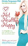 Hot, Healthy, Happy, Christy Fergusson, 1781800820
