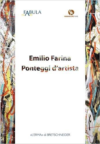 Emilio Farina: Ponteggi d'artista (Cataloghi Mostre) (Italian Edition)