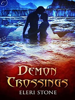 Demon Crossings (Twilight of the Gods Book 1) by [Stone, Eleri]