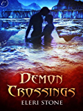 Demon Crossings (Twilight of the Gods Book 1)
