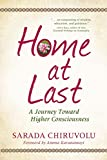 img - for Home at Last: A Journey Toward Higher Consciousness book / textbook / text book