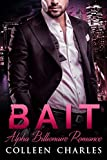 Bait (Fishing For Billionaires Book 1)
