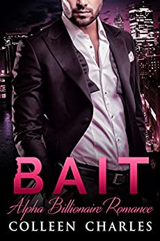 Bait (Fishing For Billionaires Book 1) by [Charles, Colleen]