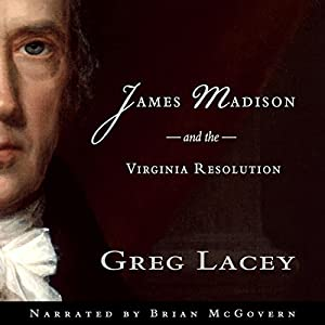 James Madison and the Virginia Resolution Audiobook