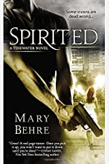 Spirited (A Tidewater Novel) by Behre, Mary(March 4, 2014) Mass Market Paperback Mass Market Paperback