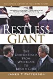 img - for Restless Giant: The United States from Watergate to Bush v. Gore (Oxford History of the United States) book / textbook / text book