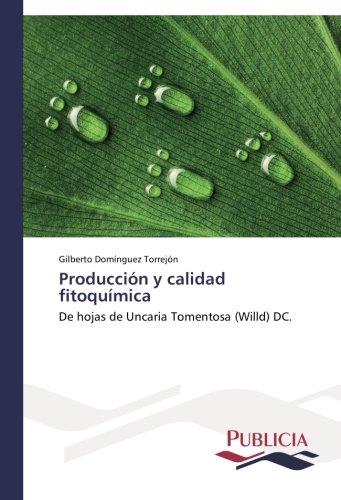 Descargar Libro Producción Y Calidad Fitoquímica Domínguez Torrejón Gilberto