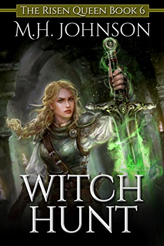 Witch Hunt (The Risen Queen Book 6)