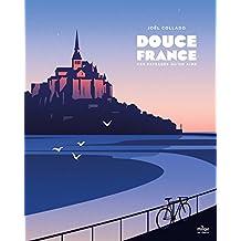 Douce France : ces paysages qui font chaud au coeur (Milan et demi) (French Edition)