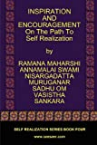 Inspiration and Encouragement on the Path to Self Realization, Ramana Maharshi and Nisargadatta Maharaj, 0979726727