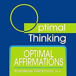Optimal Affirmations