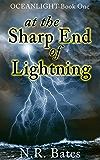 At The Sharp End of Lightning (Oceanlight Book 1)