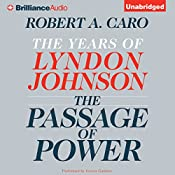 The Passage of Power: The Years of Lyndon Johnson | Robert A. Caro