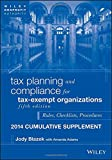 Tax Planning and Compliance for Tax-Exempt Organizations, Fifth Edition 2014 Cumulative Supplement