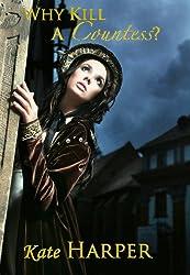 Why Kill A Countess? - A Regency Murder Mystery (English Edition)