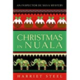 Christmas in Nuala (The Inspector de Silva Mysteries Book 5)