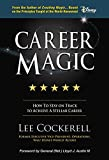img - for Career Magic: How To Stay On Track To Achieve A Stellar Career book / textbook / text book