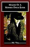 Memoir of a Modern Opium Eater, McVea, 1589610660