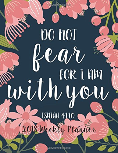 2018 Weekly Planner: Bible Verse Quote Weekly Daily Monthly Planner 2018 8.5