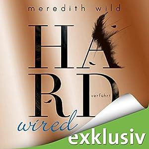 Hardwired - verführt (Hard 1) Hörbuch