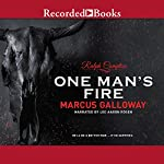 One Man's Fire | Ralph Compton,Marcus Galloway