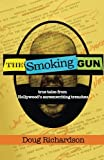 img - for The Smoking Gun: True Tales From Hollywood's Screenwriting Trenches book / textbook / text book