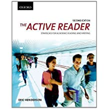 The Active Reader: Strategies for Academic Reading and Writing by Eric Henderson (Oct 4 2011)
